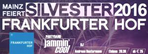 SILVESTERPARTY im FRANKFURTER HOF @ Frankfurter Hof Mainz | Mainz | Rheinland-Pfalz | Deutschland