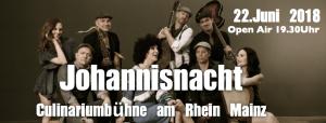 Johannisnacht Mainz @ Culinariumbühne am Rhein (Nähe Fischtor) | Mainz | Rheinland-Pfalz | Deutschland